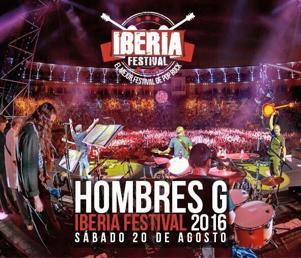 Hombres G en Iberia Festival 2016
